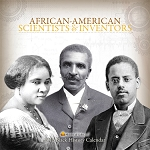 Black History Scientists & Inventors -2012 African American Calendar