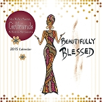 Girlfriends A Sister's Sentiments 2015 African American Calendar