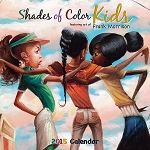 Shades of Colors Kids by Frank Morrison 2015 African American Calendar