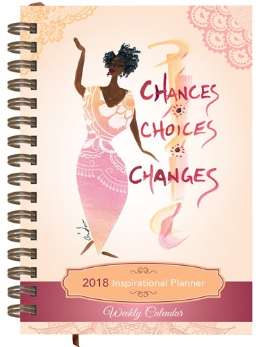 Chances Choices Changes 2018 Inspirational Weekly Planner