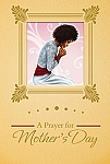 A Prayer - African American Mothers Day Cards
