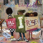 2016 Shades of Color Kids by Frank Morrison African American Calendar