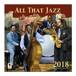 All That Jazz 2018 Wall Calendar
