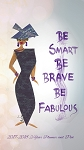 Be Smart Be Brave Be Fabulous 2017 2018 Checkbook Planner