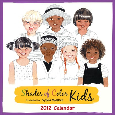 Shades of Color Kids by Sylvia Walker - 2012 African American Calendar