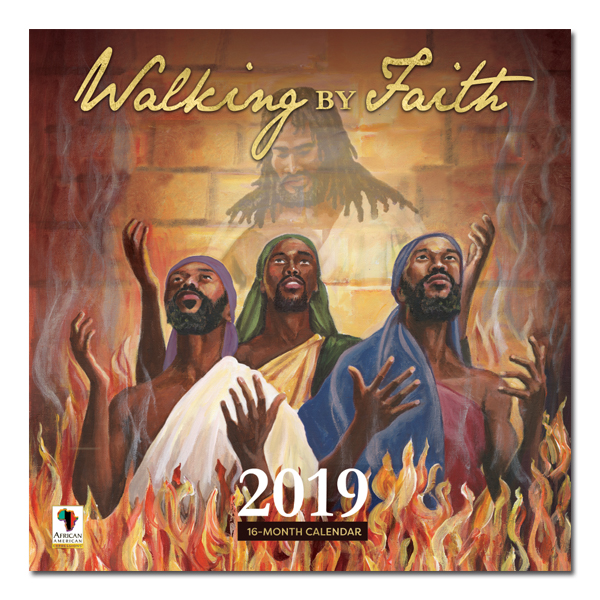 Walking by Faith 2019 African American Calendar