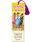 Too Blessed To Be Stressed Bookmark