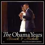 The Obama Years Barack and Michelle Obama 2021 Wall Calendar