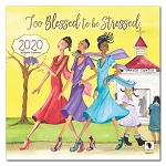Too Blessed To Be Stressed 2020 African American Calendar