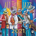 All That Jazz 2021 African American Wall Calendar