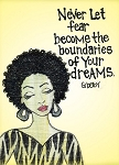 Never Let Fear Become the Boundaries of Your Dream Magnet