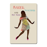 Saved Sanctified and Set Free African American Magnet