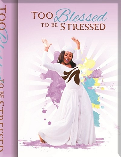 Too Blessed To Be Stressed Journal